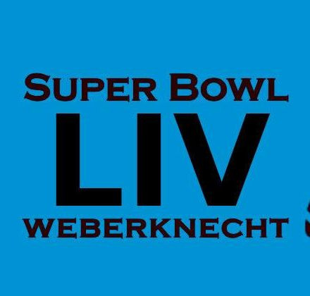 Super Bowl LIV Night im Weberknecht