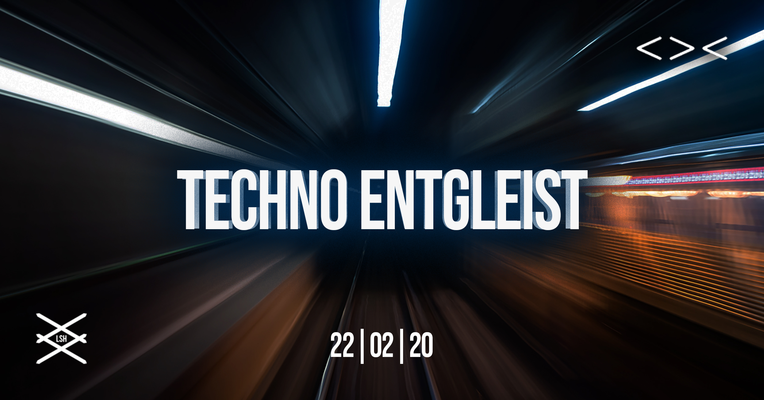 Techno Entgleist x Free Party | Grelle Forelle am 22. February 2020 @ Grelle Forelle.