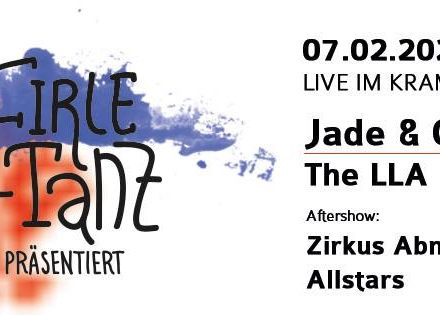 FirleTanz #44 - Jade and Gold / The LLA / Zirkus Abnormal