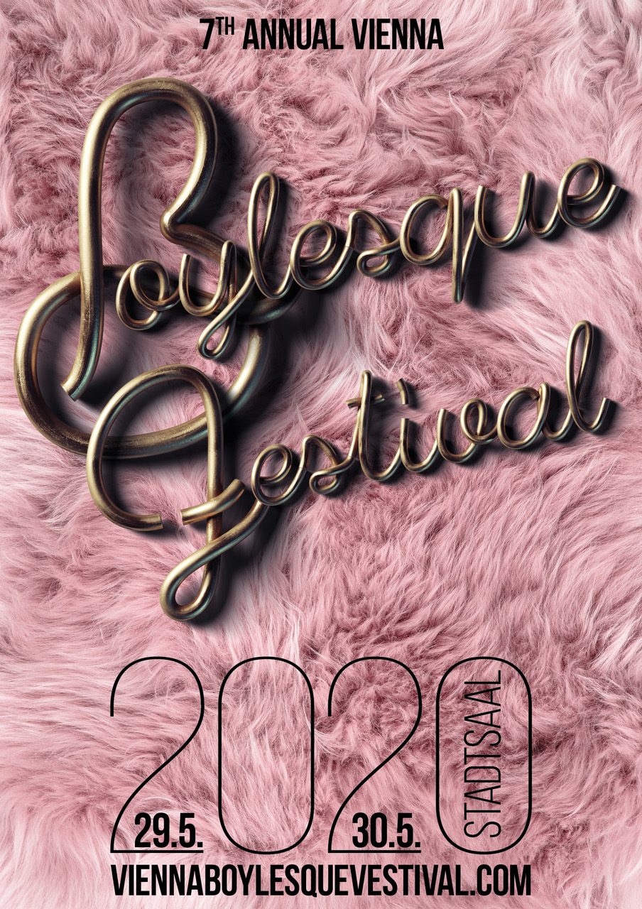 Vienna Boylesque Festival by Jacques Patriaque am 29. May 2020 @ Stadtsaal Wien.