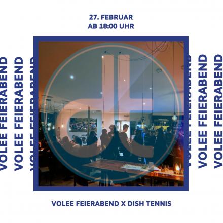 VOLEE Feierabend x DISH Tennis