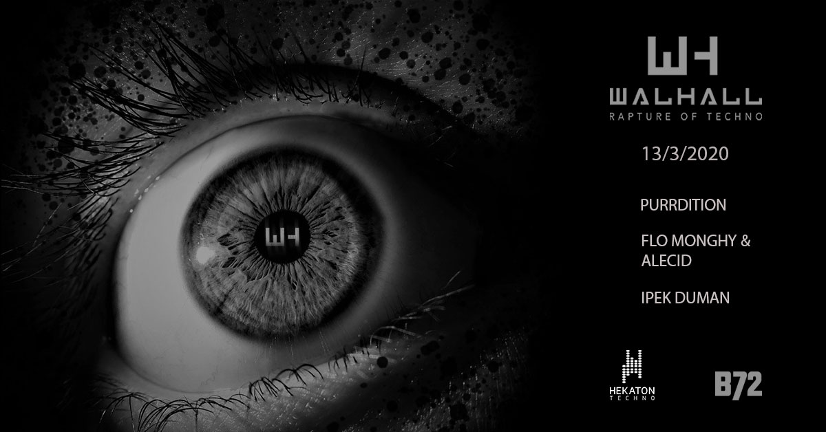 Walhall [rapture of techno] am 13. March 2020 @ B72.