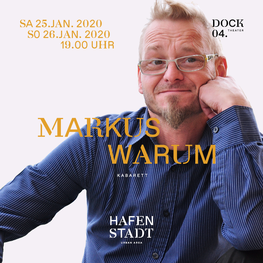 Markus Warum - Kabarett am 25. January 2020 @ Hafenstadt Urban Area.