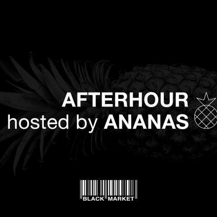 Afterhour w/ Ananas