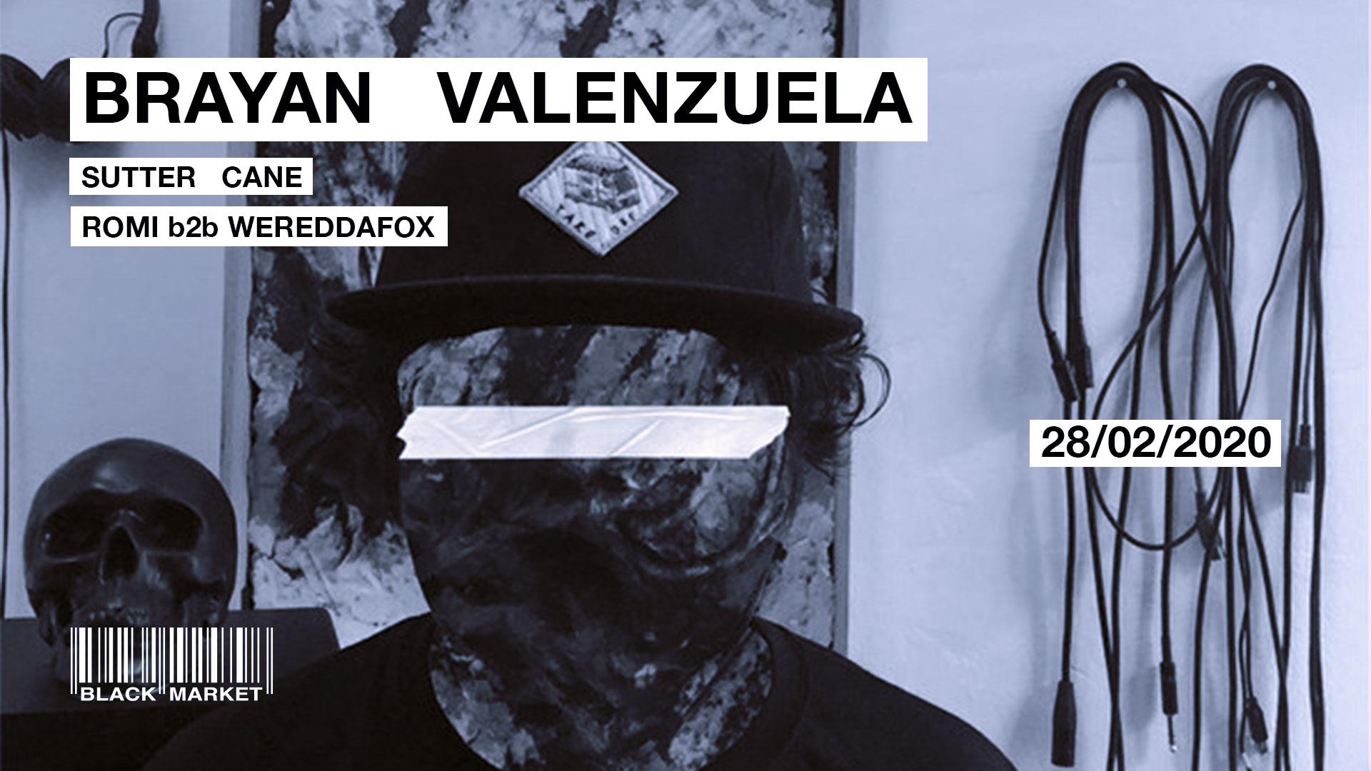 Brayan Valenzuela (Colombia) / Sutter Cane / Romi b2b Wereddafox am 28. February 2020 @ Black Market.