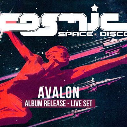 COSMIC Space Disco mit Avalon