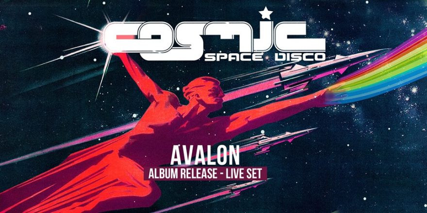 COSMIC Space Disco mit Avalon