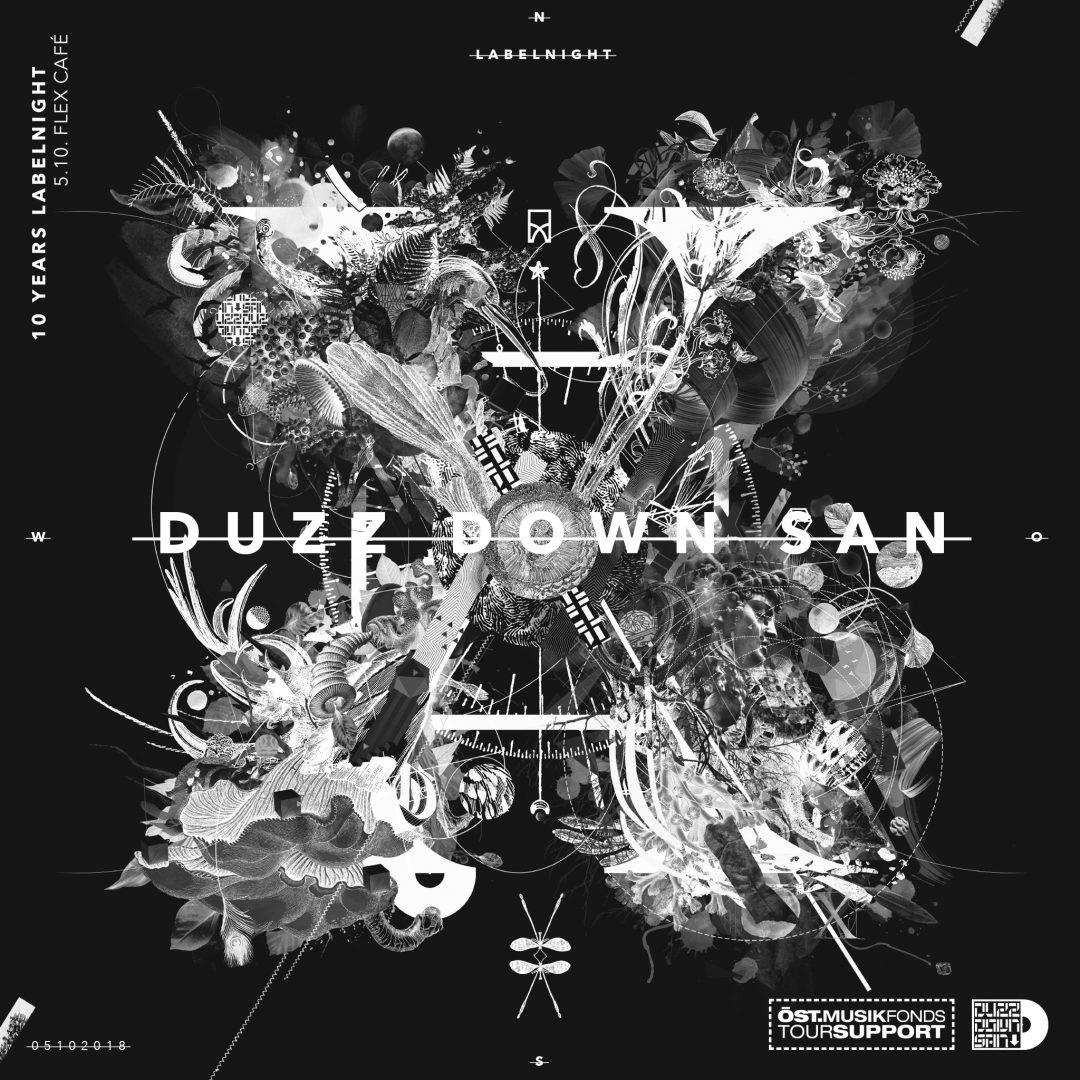 10 Years DUZZ DOWN SAN - Labelnight Wien am 5. October 2018 @ Flex Cafe.