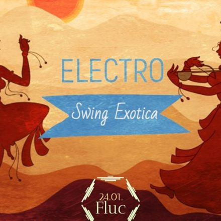 ✰ Electro Swing Exotica (Party)