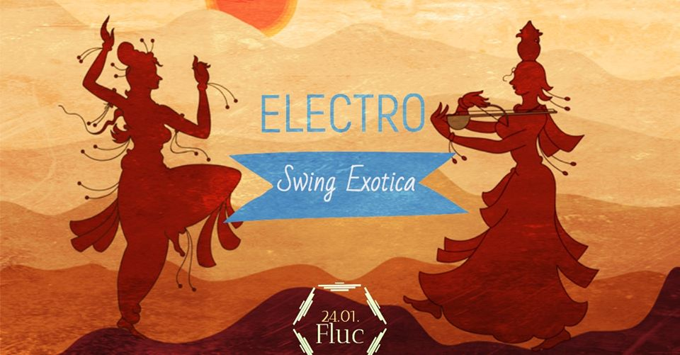 ✰ Electro Swing Exotica (Party) am 24. January 2020 @ Fluc.