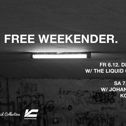 Free Weekender.