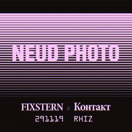 Fixstern x Контакт w/ Neud Photo