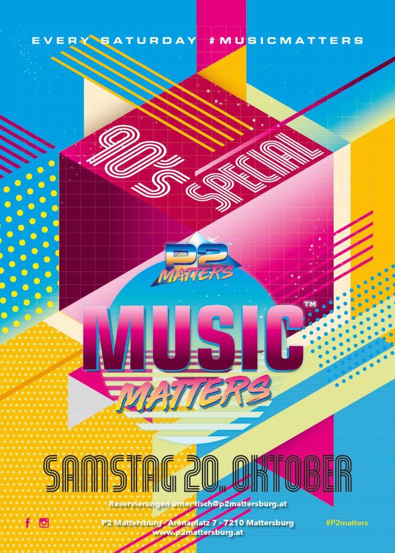 Music Matters - 90's Special // im P2 Mattersburg am 20. October 2018 @ P2 Mattersburg.