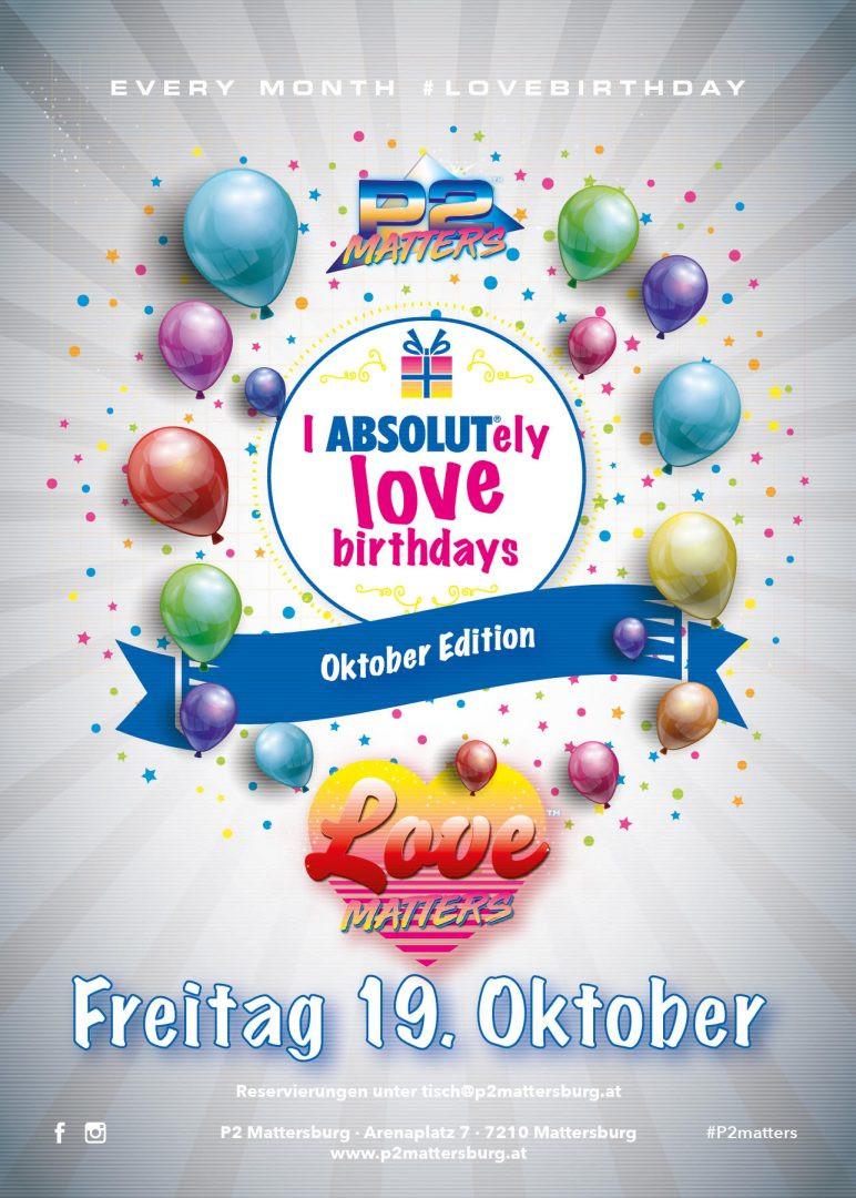 I ABSOLUTely Love Birthdays // im P2 Mattersburg am 19. October 2018 @ P2 Mattersburg.
