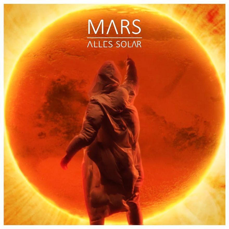 "Videopremiere: : ALLES SOLAR ""Mars"""