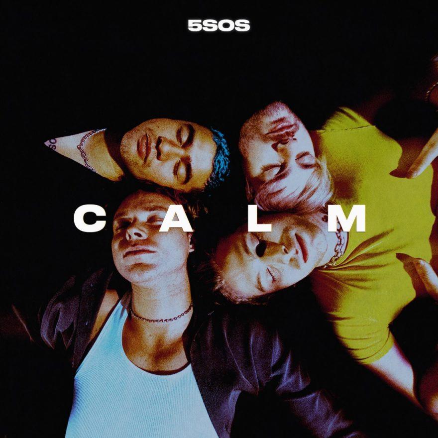 C A L M - 5 Seconds of Summer