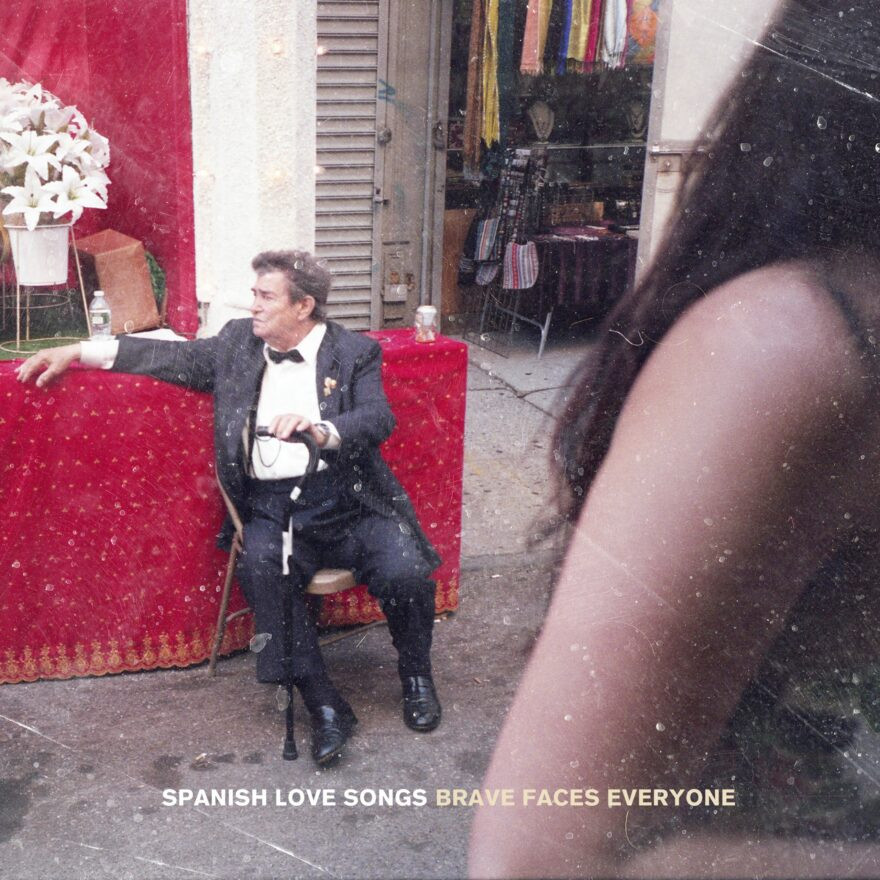 Brave Faces Everyone - Spanish Love Songs