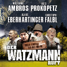 Der Watzmann ruft am 4. November 2020 @ TipsArena Linz.